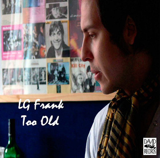 LG Frank - Too Old